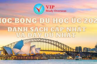 Học bổng Du học Úc 2021 cập nhật nhất! Học bổng lên tới 100% học phí